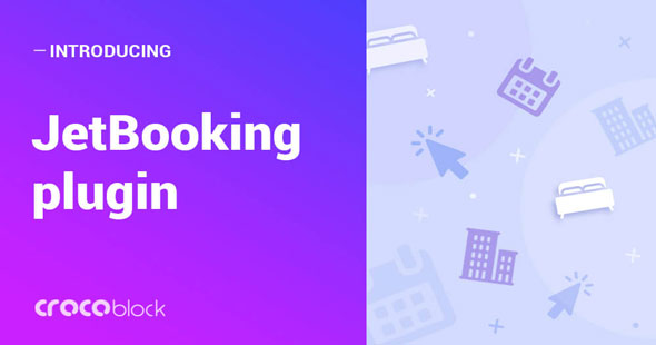 JetBooking v2.2.3 – Booking functionality for Elementor