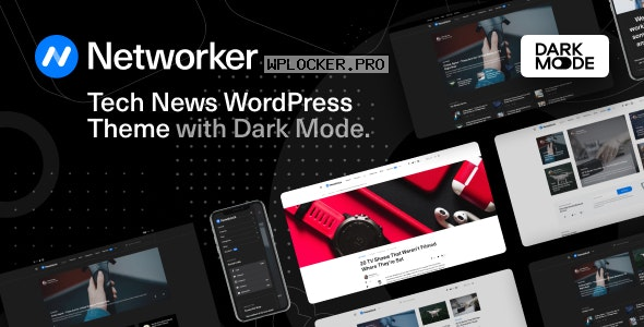 Networker v1.0.5 – Tech News WordPress Theme with Dark Mode