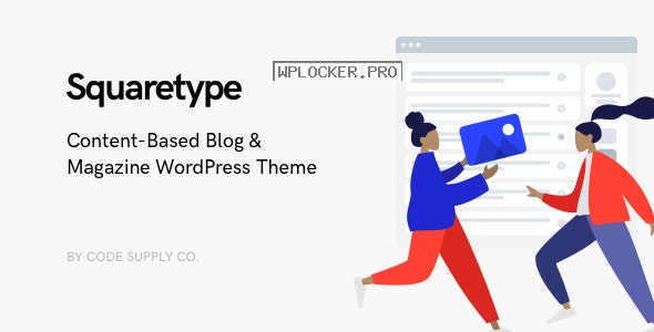 Squaretype v2.1.2 – Modern Blog WordPress Theme