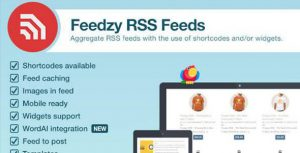 Feedzy v1.7.0 – RSS Feeds Premium WordPress Plugin