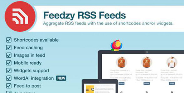 Feedzy v1.7.0 – RSS Feeds Premium WordPress Plugin