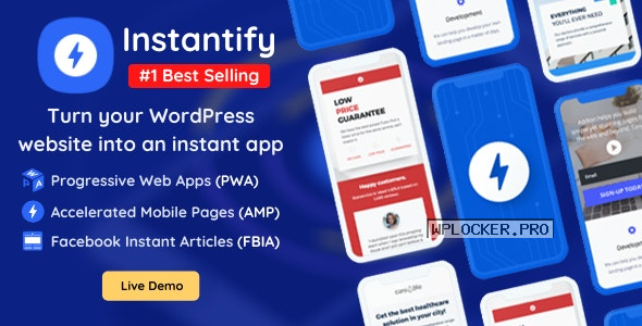 Instantify v5.0 – PWA & Google AMP & Facebook IA for WordPress