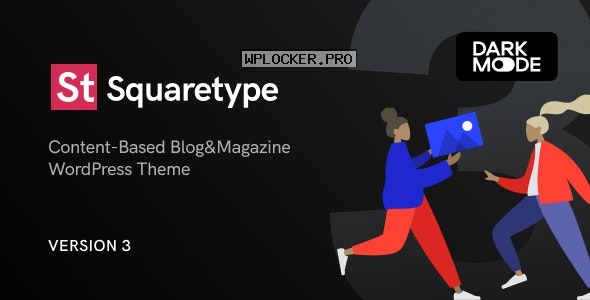 Squaretype v3.0.0 – Modern Blog WordPress Theme