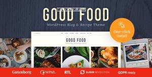 Good Food v1.1.1 – Recipe Magazine & Food Blogging Theme
