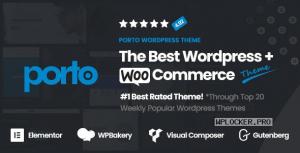 Porto v6.1.3 – Responsive eCommerce WordPress Theme NULLED