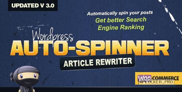 WordPress Auto Spinner v3.8.1 – Articles Rewriter
