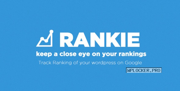 Rankie v1.7.1 – WordPress Rank Tracker Plugin NULLED