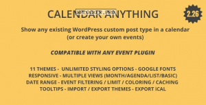 Calendar Anything v2.26 – Show any existing WordPress custom post type in a calendar