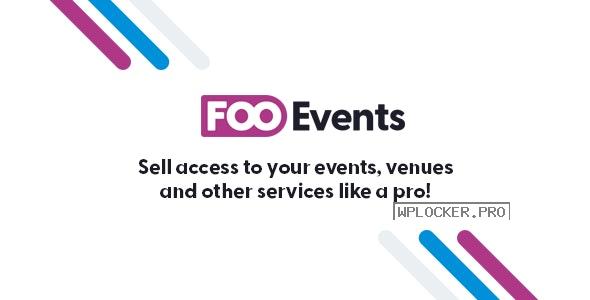 FooEvents for WooCommerce v1.12.44 + Addons