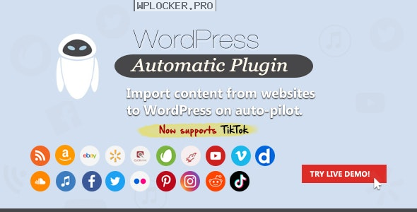 WordPress Automatic Plugin v3.53.4 NULLED