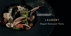 Laurent v2.6.1 – Elegant Restaurant Theme