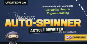 WordPress Auto Spinner v3.8.2 – Articles Rewriter